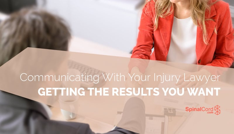 Communicating With Your Injury Lawyer Getting the Results You Want