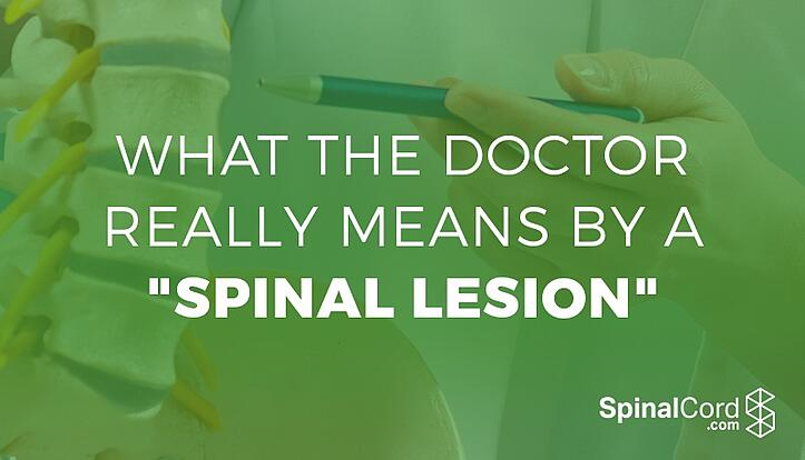 What_the_Doctor_Really_Means_By_a_Spinal_Lesion.jpg