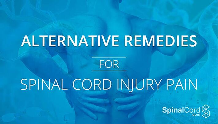 Alternative Remedies for Spinal Cord Injury Pain