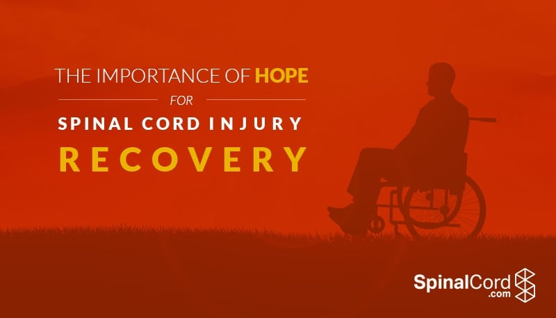 The Importance of Hope for Spinal Cord Injury Recovery
