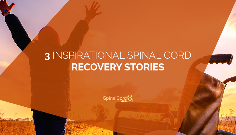 3 Inspirational Spinal Cord Recovery Stories Blog IMG.png