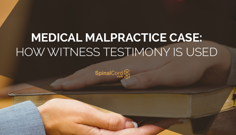 Medical-Malpractice-Case-How-Witness-Testimony-Is-Used-Blog-IMG.png