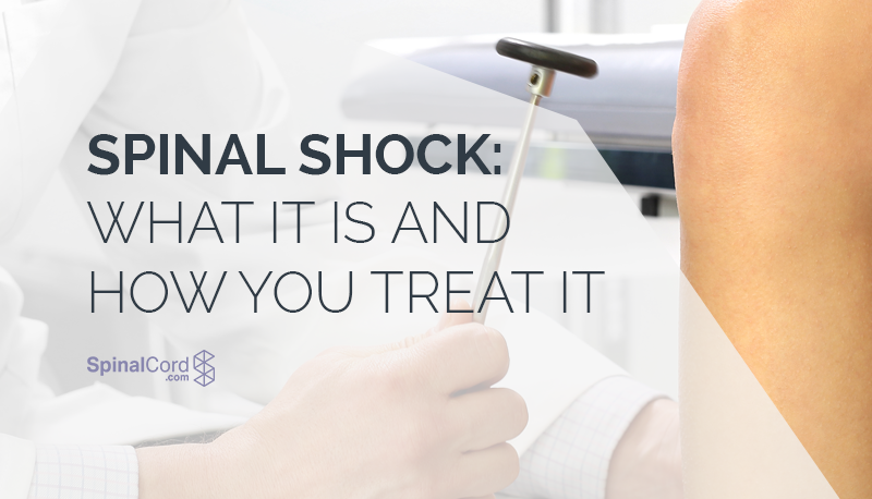 Spinal Shock: What It Is and How You Treat It