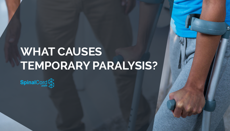 What Causes Temporary Paralysis?