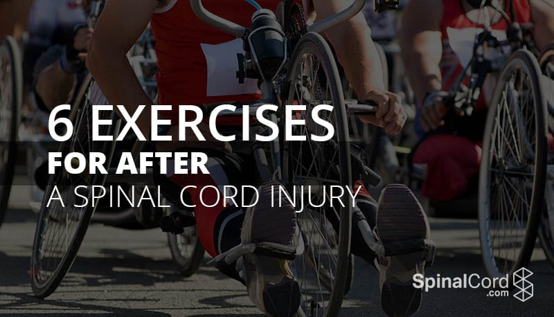 6 Exercises for After a Spinal Cord Injury